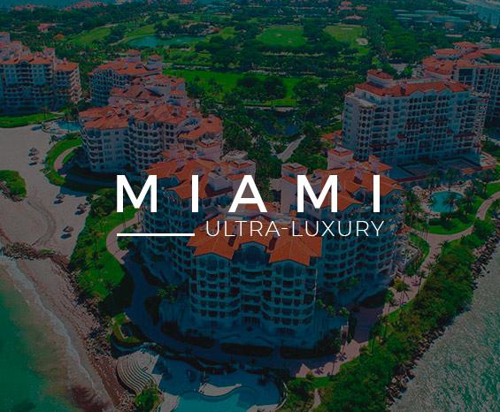 Miami Ultra-Luxury
